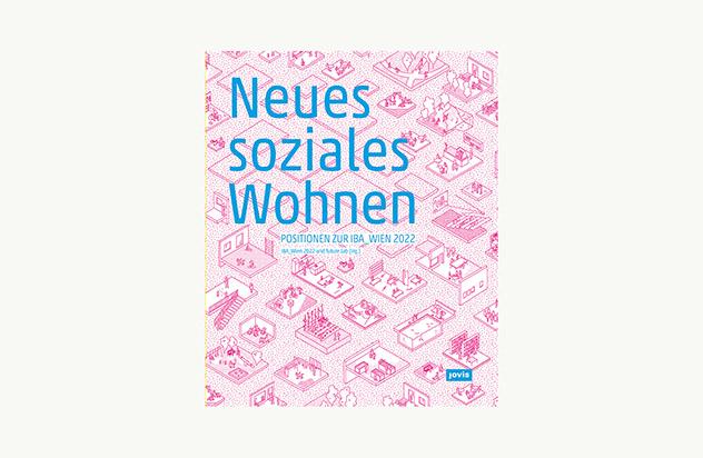 01_Neues-soziales-Wohnen_Jovis-Verlag